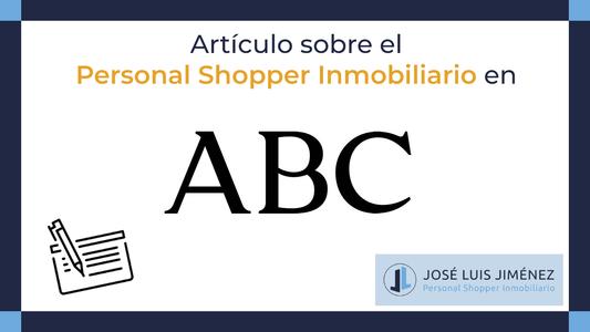 ABC nos presenta al Personal Shopper Inmobiliario como un el traje a medida del comprador inmobiliario