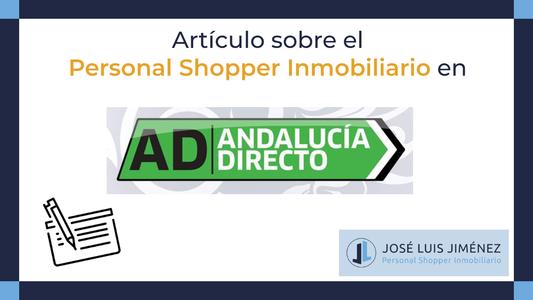 Andalucía Directo da a conocer la profesión del Personal Shopper Inmobiliario