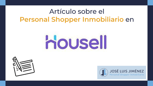El Personal Shopper Inmobiliario: un profesional a medida