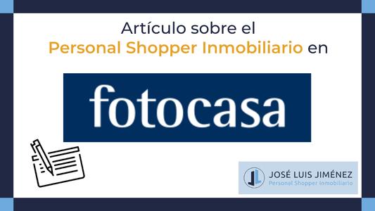 Personal Shopper Inmobiliario, una profesión en alza