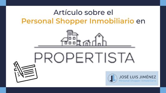 Personal Shopper Inmobiliario, la nueva forma de comprar casas